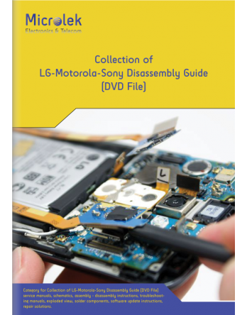 COLLECTION OF LG-MOTORLOLA-SONY DISASSEMBLY GUIDE (DVD)
